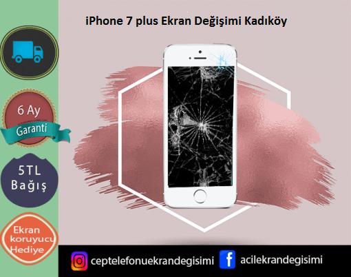 iPhone 7 Plus Ekran Değişimi Kadıköy