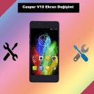 Casper Via V10 ekran değişimi