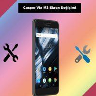 Casper Via M3 ekran değişimi kadıköy