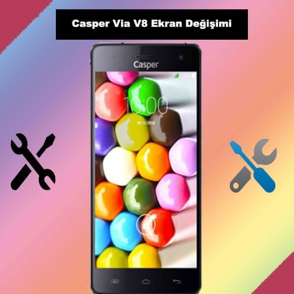 Casper Via V8 ekran değişimi istanbul