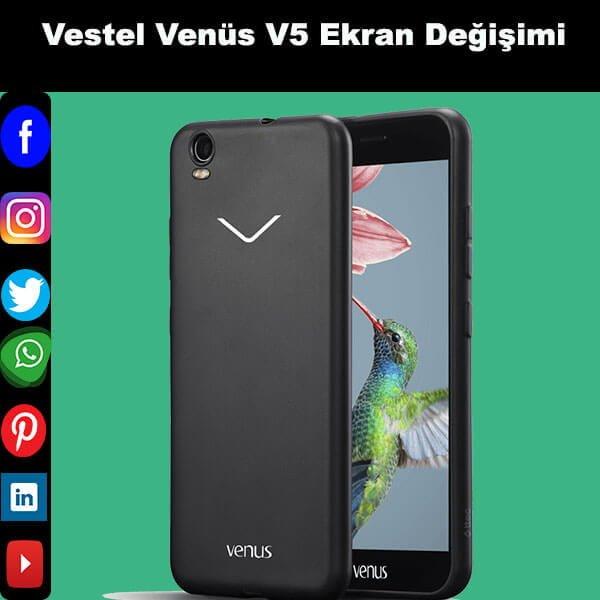 Vestel Venüs V5 ekran değişim istanbul