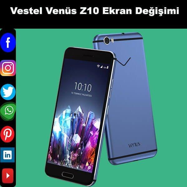 Vestel Venüs Z10 ekran değişimi istanbul