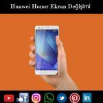 Huawei Honor 7 ekran değişimi istanbul