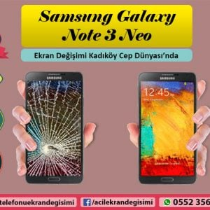 Note 3 Neo Ekran Değişimi